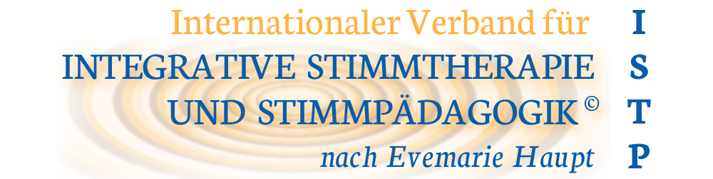 ISTP - Internationaler Verband für Integrative Stimmtherapie und Stimmpädagogik